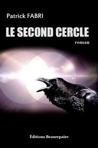 Le second cercle de Patick FABRI